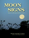 Moon Signs (Moon Mystery Series) - Helen Haught Fanick