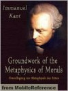 Groundwork of the Metaphysics of Morals (Texts in the History of Philosophy) - Immanuel Kant
