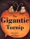 The Gigantic Turnip - Alexei Nikolayevich Tolstoy, Niamh Sharkey