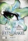 Das Feenorakel (Licht & Schatten, #4) - Jeanine Krock