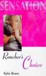 Rancher's Choice - Kylie Brant