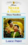 Never a Bride (Harlequin Presents, No 1775) - Diana Hamilton