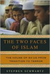 Two Faces of Islam: The House of Sa'ud from Tradition to Terror -