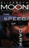 The Speed of Dark - Elizabeth Moon
