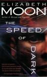 The Speed of Dark - Elizabeth Moon