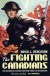 The Fighting Canadians - David J. Bercuson