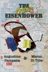 The Other Eisenhower - Augustine Francis Campana, Marco Maria Di Tillo