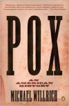 Pox: An American History - Michael Willrich