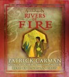 Atherton #2: Rivers of Fire - Audio - Patrick Carman