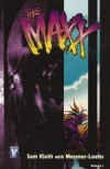 The Maxx, Volume 1 - Sam Kieth, William Messner-Loebs, Dave Feiss