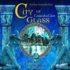 City of Glass (Chroniken der Unterwelt, #3) - Andrea Sawatzki, Cassandra Clare