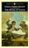 The House of Ulloa (Penguin Classics) - Emilia Pardo Bazán, Paul O'Prey