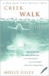 Creek Walk and Other Stories - Molly Giles