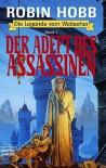 Der Adept des Assassinen - Robin Hobb, Eva Bauche-Eppers