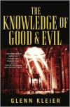 The Knowledge of Good & Evil - Glenn Kleier
