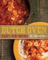 Dutch Oven Cajun and Creole - Bill Ryan