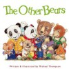 The Other Bears - Michael        Thompson