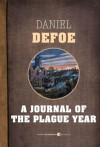 A Journal of the Plague Year - Daniel Defoe