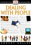 Essential Managers: Dealing With People - Robert Heller