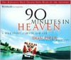 90 Minutes in Heaven: A True Story of Life and Death (Audiocd) - Don Piper, Cecil Murphey