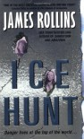 Ice Hunt - James Rollins