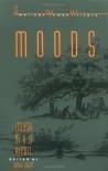 Moods - Sarah Elbert, Louisa May Alcott