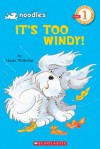 It's Too Windy (level 1) (Hello Reader) - Hans Wilhelm