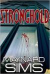 Stronghold - Maynard Sims