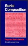 Serial Composition - Reginald Smith Brindle