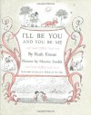 I'll Be You and You Be Me - Ruth Krauss, Maurice Sendak