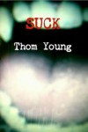 Suck - Thom Young
