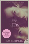 We Need to Talk About Kevin tie-in: A Novel (P.S.) - Lionel Shriver