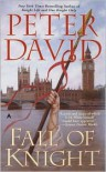 Fall of Knight - Peter David