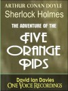 Case of the Five Orange Pips - Arthur Conan,  Sir Doyle