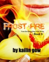 Frost Fire - Kailin Gow