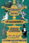Το εγχειρίδιο πρακτικής γατικής του γερο-Πόσουμ - T.S. Eliot, Edward Gorey, Παυλίνα Παμπούδη, Γιάννης Ζέρβας