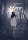Here (On the Otherside #1) - Denise Grover Swank