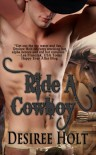 Ride A Cowboy (Cowboy Kink) - Desiree Holt