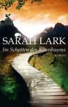 Im Schatten des Kauribaums: Roman - Sarah Lark
