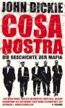 Cosa Nostra : die Geschichte der Mafia - John Dickie