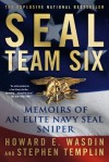 SEAL Team Six: Memoirs of an Elite Navy SEAL Sniper - Howard E. Wasdin, Stephen Templin
