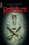 Relictum - Michael Byrnes
