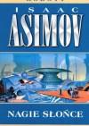 Nagie słońce - Isaac Asimov