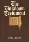 The Unknown Testament - Lowell Bennion