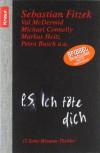 P.S. Ich töte dich - Sebastian Fitzek, Val McDermid, Michael Connelly, Markus Heitz