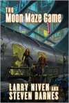 The Moon Maze Game - Larry Niven, Steven Barnes