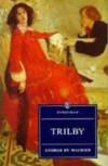 Trilby (Everyman's Library) - George L. Du Maurier