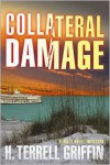 Collateral Damage - H. Terrell Griffin