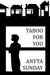 Taboo For You - Anyta Sunday, Teresa Crawford, Lynda Lamb, HJS Editing, Caroline Wimmer