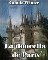 La doncella de Paris (Romántica Medieval) - Camila Winter